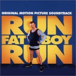 Surprising Soundtracks #1: Run Fatboy Run